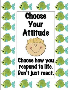 This zip file contains posters for your classroom based on the four principles of the Fish Philosophy...Be There...Play...Make Their Day...and Choose Your Attitude. I created two choices for each principle. One with a kid friendly picture and one without. $
