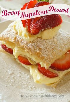 Made with vanilla pudding, sliced strawberries, and puff pastry, this Easy and Decadent Strawberry Napoleon Dessert will have your taste buds singing. Rasberry Desserts, Easy Strawberry Desserts, Asian Desserts, No Cook Desserts, Napoleon Torte, Napoleon Dessert, Gallette Recipe, Napoleons Recipe, Lemoncello Dessert