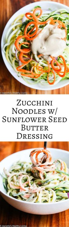 Zucchini Noodles with Sunflower Seed Butter Dressing - this dressing is SO delicious! Made with sunflower seed butter and coconut milk, it is rich and creamy. ~ http://jeanetteshealthyliving.com