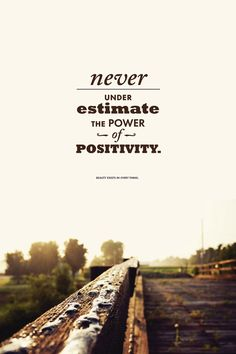 Never underestimate the power of positivity. :: Inspirational Quote  Art Print