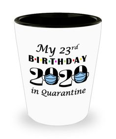 Quarantine 23rd Birthday Gift   Shot Glass Friends 2020   Gift for Best Friend Turning 23   23rd Gift for Him Her Daughter Son Boyfriend   50th Anniversary Gifts, Special Birthday Gifts, Anniversary Funny, Anniversary Photos, Funny Teacher Gifts, Funny Gifts, 23rd Birthday, Glass Material, Best Friend Gifts