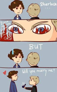 """""""Don't get me wrong and I'm NOT gay, but... Will you marry me?"""""""
