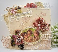 RebeccaDeeprose for Sugar Creek Hollow dt, vintage, shabby chic, lace flowers, embossing, birthday card