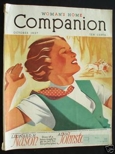 Woman's Home Companion Magazine October 1937 STORIES - FICTION - FASHIONS