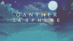 Ganther - La Sphère (ft. Esoreni) [Audio]
