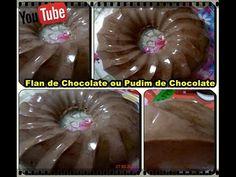 Flan de Chocolate ou Pudim de Chocolate com Déby & Ian :)