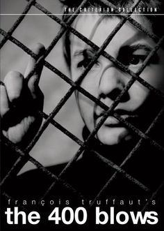The 400 Blows -- classic from the French New Wave, one of the first foreign language films I remember discovering.
