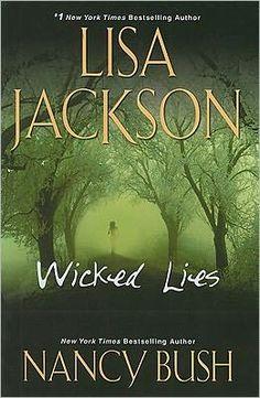lisa jackson books | wicked lies by lisa jackson and nancy bush kensington books february ...