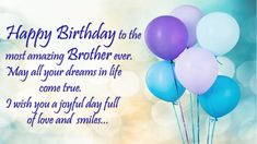 send happy birthday brother images with sweet wishes and greetings to your brothers. I have a collection of birthday messages and wishes for brother images Birthday Message For Brother, Happy Birthday Wishes For A Friend, Happy Birthday Wishes Images, Birthday Wishes Messages, Birthday Blessings, Best Birthday Wishes, Birthday Greetings For Brother, Birthday Cards, Funny Brother Birthday Quotes