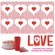 Tupperware VDay Canister Design | Flickr - Photo Sharing!