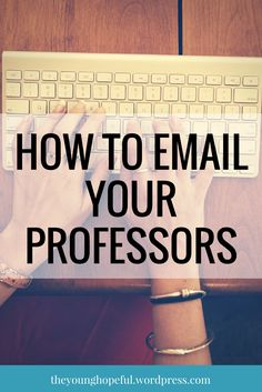College tips on how to email your professors