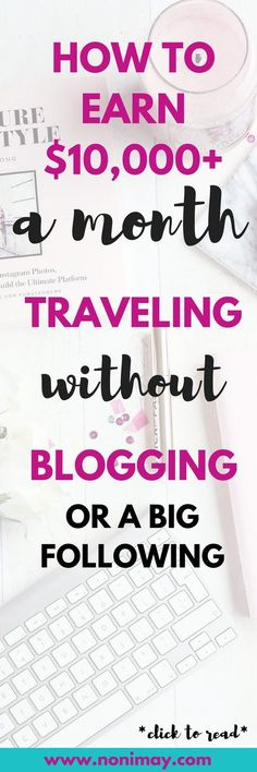 How to earn $10,000 a month traveling without blogging or a big following