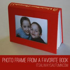Great to give someone in the Hospital! Or for YOURSELF. Tutorial: How to make a photo frame out of a book. The best part is, it's still perfectly readable | it's always autumn