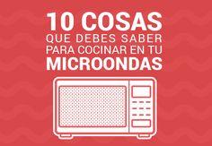 10 cosas que debes saber para cocinar en tu microondas Ideas Para, Microwaves, One Pot Dinners, Recipes, Tips, Foods