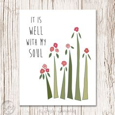 Printable Art Scripture Hymn Art Wall Decor Poster Inspirational Quote 8x10 inches It Is WELL With MY SOUL, Christian Art Print by Paislee Printables www.PaisleePrintables.etsy.com