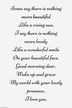 Looking for romantic good morning poems for her to compliments her by a beautiful poem and surprise your girlfriend or wife with this sweet lines. New Love Poems, Cute Love Poems, Love My Wife Quotes, Special Love Quotes, Romantic Love Poems, Love Poem For Her, Simple Love Quotes, Best Love Quotes, Love Yourself Quotes