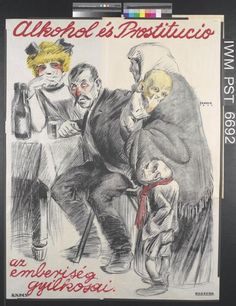 Inscription: Alcohol and prostitution the worst murderers of mankind. Hungary, 1919.
