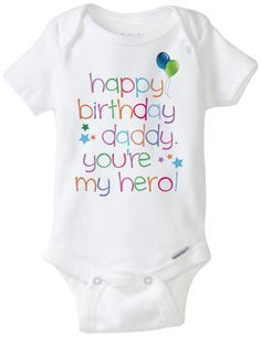 DIY Printable Happy Birthday Daddy Youre My Hero Iron On Transfer