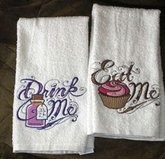 Eat Me & Drink Me - Alice in Wonderland themed EMBROIDERED Pair of 15 x 25 inch hand towels for kitchen ***NEW COLORS****