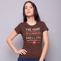 The Word Became Flesh Brown Tee