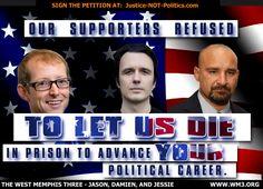 West Memphis 3 - Justice-NOT-Politics