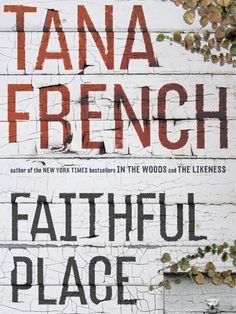 If anyone needs book recommendation all of her books are awesome Faithful Place by Tana French