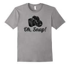 Funny T Shirt for Photographers - OH- SNAP!