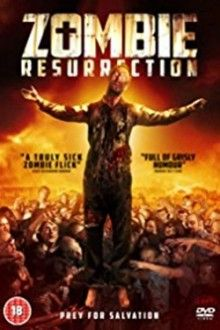 Zombie Resurrection Hd Stream Deutsch Zusehen Zombie Apokalypse Hd Filme Filme Stream