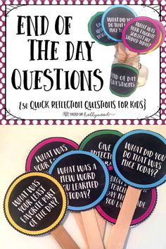 End of the Day Reflection Questions