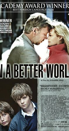 Directed by Susanne Bier.  With Mikael Persbrandt, Trine Dyrholm, Markus Rygaard, Wil Johnson. The lives of two Danish families cross each other, and an extraordinary but risky friendship comes into bud. But loneliness, frailty and sorrow lie in wait.