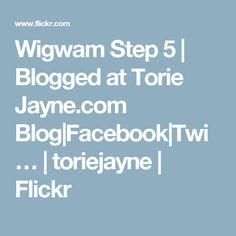 Wigwam Step 5 | Blogged at Torie Jayne.com Blog|Facebook|Twi… | toriejayne | Flickr