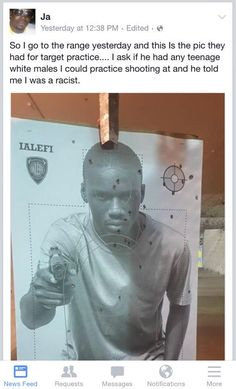Practice resource-cops used a picture of a black persons for target practice. This shows their use of African American personas for the practice of racism.