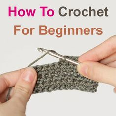 How To: Crochet - For Beginners