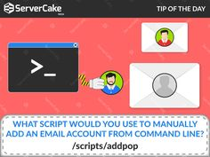 What script would you use to manually add an email account from command line? Ans: /scripts/addpop