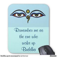 Buddha quote mousepad