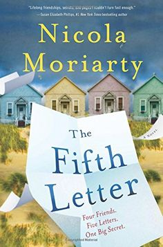 The Fifth Letter by Nicola Moriarty https://www.amazon.com/dp/0062413562/ref=cm_sw_r_pi_dp_x_-3iOybHFREK9P