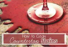 Tips for cleaning countertop stains -- Ask Anna
