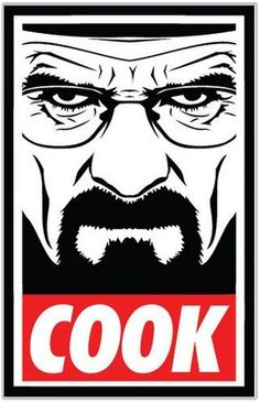 """""""Obey Style, Breaking Bad theme, COOK!"""" Stickers by AirbearJones   Redbubble Breaking Bad Series, Breaking Bad Jesse, Breaking Bad Poster, Braking Bad, Wings Sketch, Inspirational Quotes For Students, Heisenberg, Walter White, Hai"""