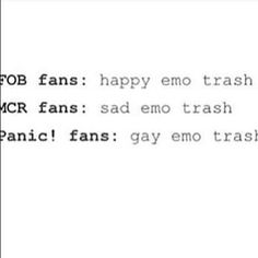 I'm all three. I'm the ultimate Emo Trash XD<<< Literally Same