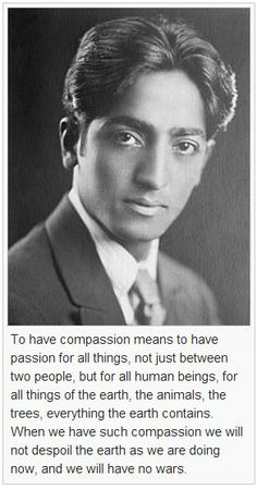 Jiddu Krishnamurti - http://en.wikiquote.org/wiki/Jiddu_Krishnamurti