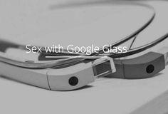 Fazer sexo os dois usando Google Glass - vai mesmo ser melhor? http://www.bluebus.com.br/fazer-sexo-os-dois-usando-google-glass-vai-mesmo-ser-melhor/