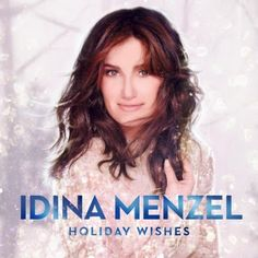 Holiday Wishes/Idina Menzel http://encore.greenvillelibrary.org/iii/encore/record/C__Rb1379862