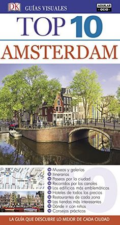 Ámsterdam (Guías Visuales Top 10 2016)