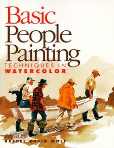 Basic People Painting: Techniques in Watercolor (Basic Techniques) by Rachel Rubin Wolf Watercolor Painting Techniques, Watercolour Tutorials, Painting Lessons, Watercolor Portraits, Art Lessons, Painting & Drawing, Watercolor Basic, Watercolor Sketch, Painting People