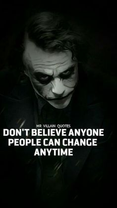 Joker Quotes : People Can Change Anytime Wisdom Quotes, True Quotes, Motivational Quotes, Inspirational Quotes, Joker Qoutes, Best Joker Quotes, Wallpapers En Hd, Joker Wallpapers, Joker 3d Wallpaper