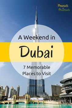 7 Places to Spend Your Weekend in Dubai Memorably - from a Fellow Travel Nut - Peanuts or Pretzels