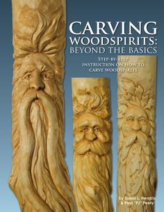 Carving Woodspirits: Beyond the Basics by Susan L Hendrix and PJ Peery. Great book on learning to carve a face and hair. Contact Treeline USA or WasatchWoodcarver.com  Only $17.95 plus shipping