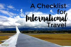 A Checklist for International Travel | Intentional Travelers