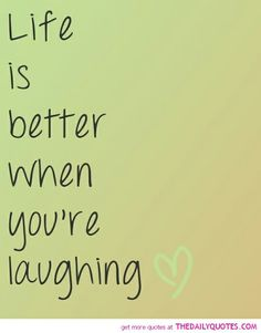 Laughter is always the best medicine.