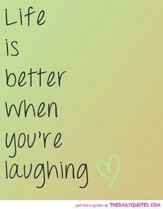 Laughter is always the best medicine.